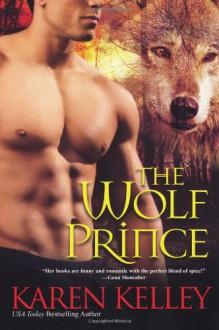 The Wolf Prince - Karen Kelley