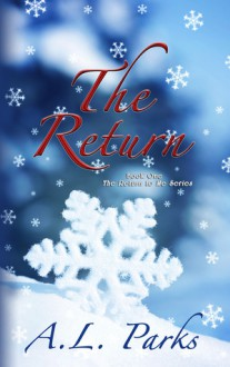 The Return - Anne L. Parks