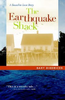 The Earthquake Shack - Gary Diedrichs