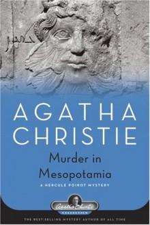 Murder in Mesopotamia (Hercule Poirot, #14) - Agatha Christie
