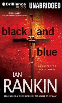 Black and Blue - Ian Rankin, Michael Page
