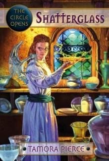 Shatterglass [Hardcover] - Tamora Pierce