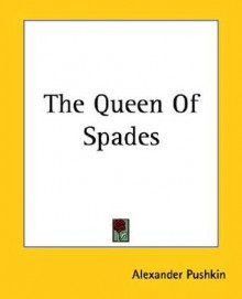 The Queen of Spades - Alexander Pushkin