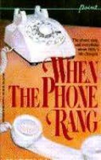 When the Phone Rang - Harry Mazer