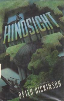 Hindsight - Peter Dickinson