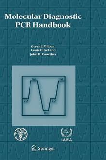 Molecular Diagnostic PCR Handbook - Gerrit J. Viljoen