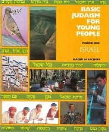 Basic Judaism for Young People, Vol. 1: Israel - Naomi Pasachoff