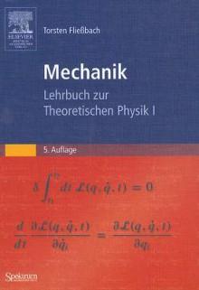 Mechanik: Lehrbuch Zur Theoretischen Physik I - Torsten Fließbach