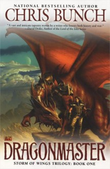 Dragonmaster (Storm of Wings Trilogy) - Chris Bunch