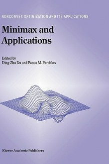 Minimax and Applications - Ding-Zhu Du, Panos M. Pardalos