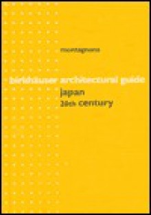 Architectural Guide Japan - 20th Century - Francesco Montagnana