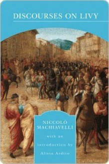 Discourses - Niccolò Machiavelli