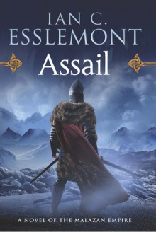 Assail: A Novel of the Malazan Empire - Ian C. Esslemont