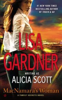 MacNamara's Woman: A Family Secrets Novel - Lisa Gardner