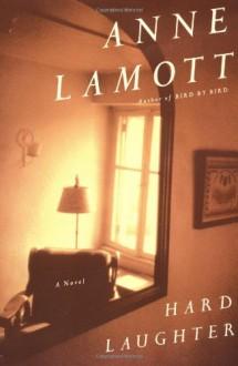 Hard Laughter - Anne Lamott