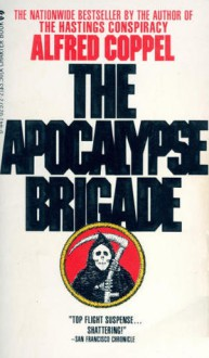 The Apocalypse Brigade - Alfred Coppel