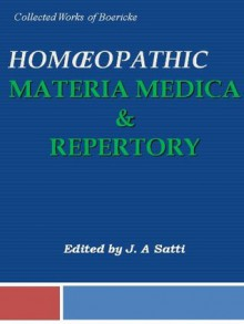 Collected Works of Boericke: Homeopathy Materia Medica & Repertory - William Boericke, Oscar Boericke