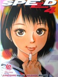 Speed Vol. 4 - Kaneshiro Kazuki, Akishige Manabu