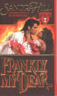 Frankly, My Dear - Sandra Hill