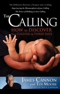 The Calling - James Cannon, Toi Moore