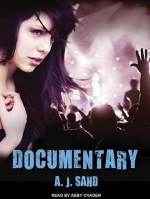 Documentary - A.J. Sand, Abby Craden