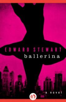 Ballerina - Edward Stewart