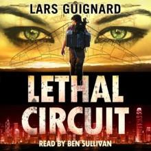 Lethal Circuit - Lars Guignard