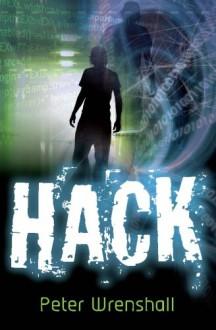 Hack - Peter Wrenshall