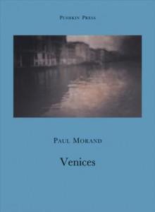 Venices - Paul Morand, Olivier Berggruen, Euan Cameron