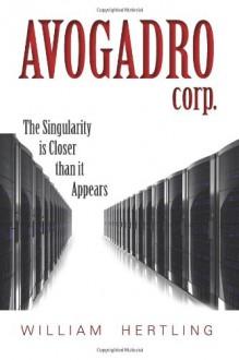 Avogadro Corp - William Hertling