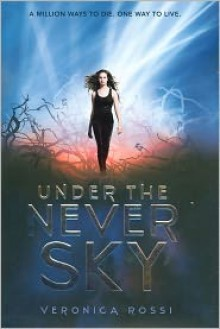 Under the Never Sky -
