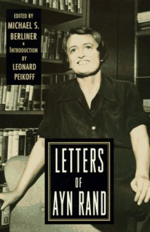 Letters of Ayn Rand - Ayn Rand