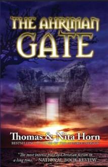 The Ahriman Gate - Thomas Horn, Nita Horn