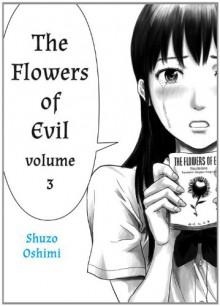 Flowers of Evil, Volume 3 - Shuzo Oshimi