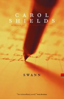 Swann: A Novel - Carol Shields
