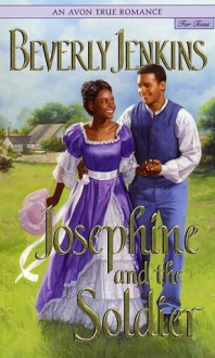 Josephine and the Soldier - Beverly Jenkins