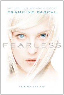 Fearless / Sam / Run - Francine Pascal