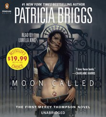 Moon Called (Mercedes Thompson) - Patricia Briggs