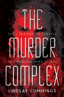 The Murder Complex - Lindsay Cummings