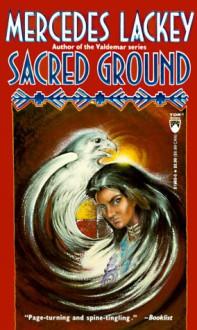 Sacred Ground - Mercedes Lackey, Larry Dixon