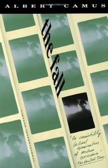 The Fall - Justin O'Brien, Albert Camus