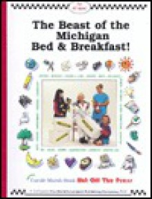 The Beast of the Michigan Bed and Breakfast - Carole Marsh