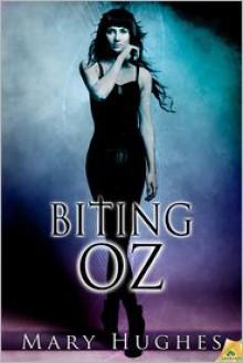 Biting Oz - Mary Hughes