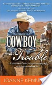 Cowboy Trouble - Joanne Kennedy