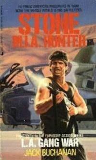 Stone M.I.A. Hunter: L.A. Gang War - Jack Buchanan