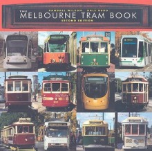 The Melbourne Tram Book - Randall Wilson, Dale Budd