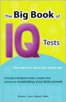 The Big Book of IQ Tests - John Bremner, Philip J. Carter, Kenneth A. Russell, Josephine Fulton
