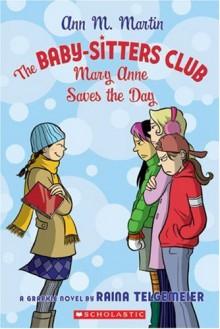 The Baby-Sitters Club: Mary Anne Saves the Day - Raina Telgemeier, Ann M. Martin