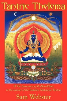 Tantric Thelema - Sam Webster, Kat Lunoe