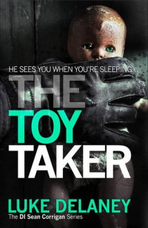The Toy Taker - Luke Delaney